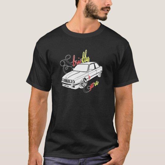 Strictly Euro Black BMW E30 DTM colours T-Shirt