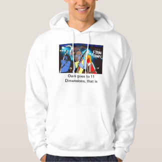 String Theory - Ours goes to 11 Hoodie