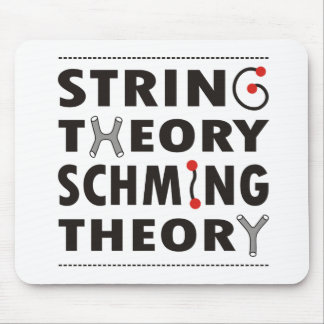 """""""String theory schming theory"""" mousemat"""