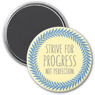 Strive For Progress Gray Blue Yellow Quote Magnet