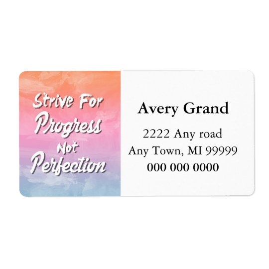 Strive for Progress Not Perfection - Quote