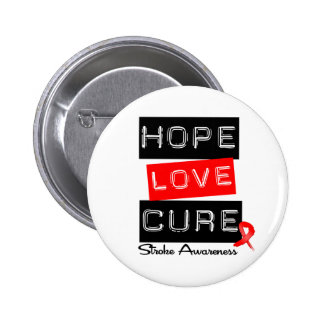 Stroke Awareness Hope Love Cure Pin