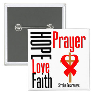 Stroke Awareness Hope Love Faith Prayer Cross 15 Cm Square Badge