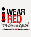 Stroke Awareness I Wear Red For Someone Special Shirt