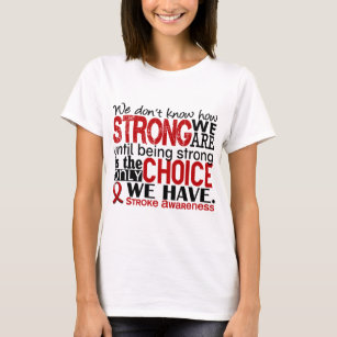 Stroke patient gifts gift ideas zazzle uk stroke how strong we are t shirt negle Images