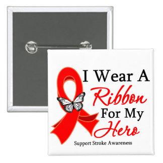 Stroke I Wear a Ribbon For My Hero 15 Cm Square Badge
