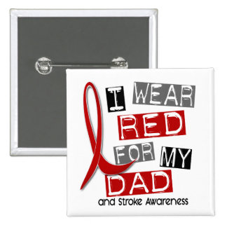 Stroke I WEAR RED FOR MY DAD 37 15 Cm Square Badge