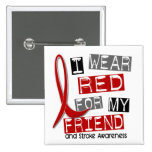 Stroke I WEAR RED FOR MY FRIEND 37 Badge