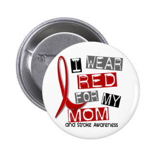 Stroke I WEAR RED FOR MY MOM 37 6 Cm Round Badge