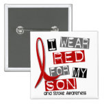 Stroke I WEAR RED FOR MY SON 37 15 Cm Square Badge