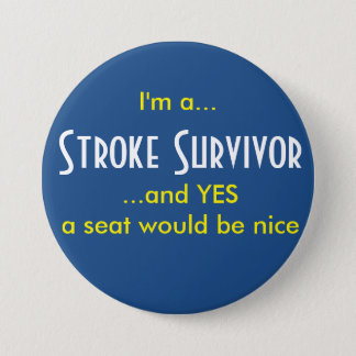 Stroke Survivor 7.5 Cm Round Badge