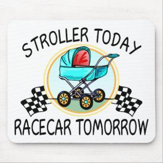 Stroller Today, Racecar Tomorrow Mousepads