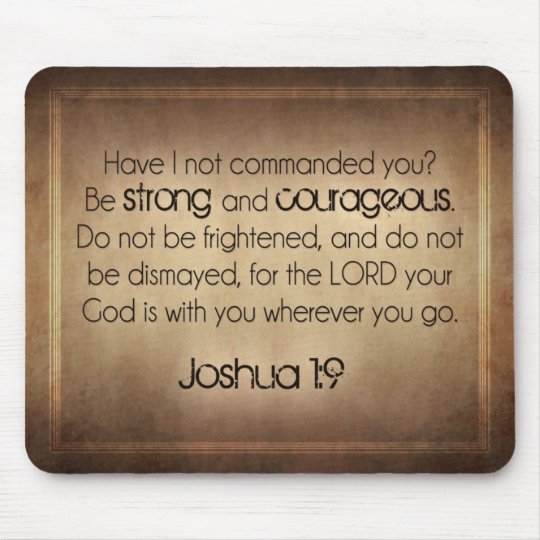 Strong and Courageous Mouse Mat