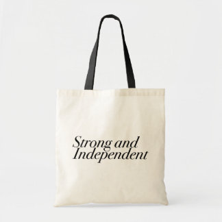 Strong and Independent Black Motivational Slogan Budget Tote Bag