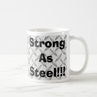 Strong As Steel!!! Basic White Mug