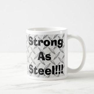Strong As Steel!!! Mug