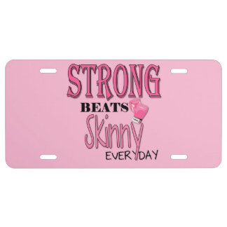 STRONG BEATS Skinny everyday! W/Pink Boxing Gloves License Plate
