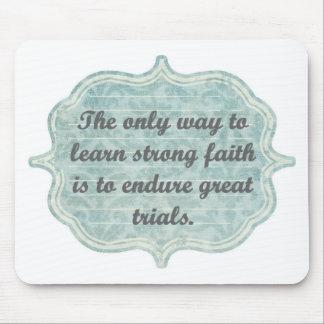 Strong Faith Mouse Pad