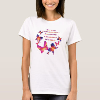 Strong • Independant  Amazing • Awesome • Woman T-Shirt