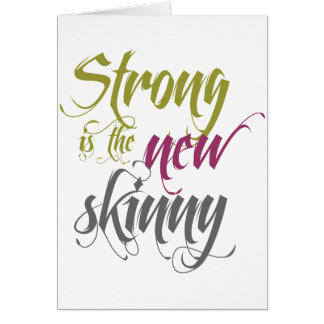 Strong is the New Skinny - Script Card
