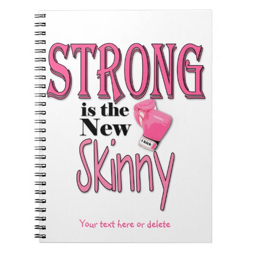 STRONG is the new Skinny! With Pink Boxing Gloves Spiral Note Books