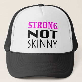 STRONG not Skinny Trucker Hat