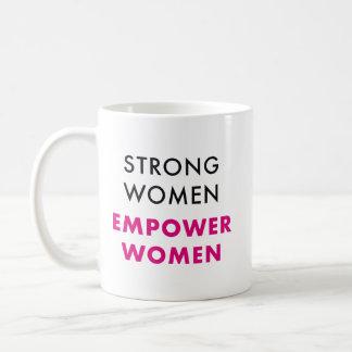 Strong Women, Empower Women - Inspirational Mug