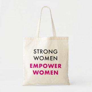 Strong Women Empower Women - Inspirational Tote