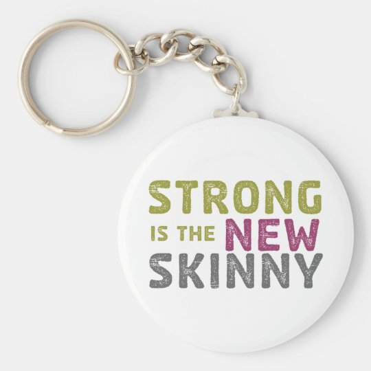 Stronge is the New Skinny - Sketch Basic Round Button Key Ring