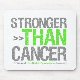 Stronger Than Cancer - Non-Hodgkin's Lymphoma Mouse Pads