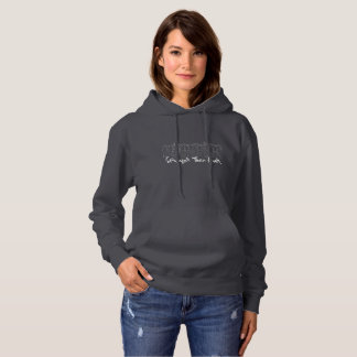 Stronger Than Ever Women's Grey Hoodie