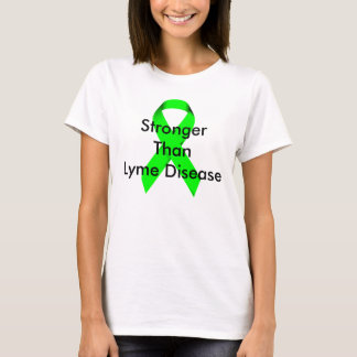 Stronger Than Lyme Disease T-Shirt