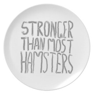 Stronger Than Most Hamsters. Plate