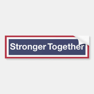 Stronger Together Bumper Sticker