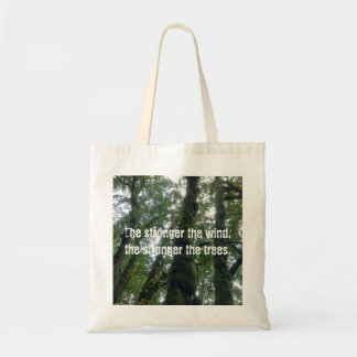 Stronger Trees Tote Bag