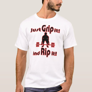 Strongman Grip it and Rip it T-Shirt