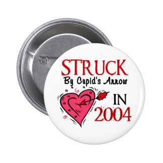 Struck By Cupid's Arrow In 2004 6 Cm Round Badge