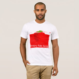 strwbry flds 4ever T-Shirt