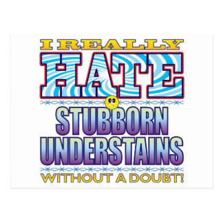 Stubborn Understains Hate Face Postcard