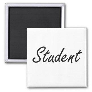 Student Artistic Job Design Square Magnet