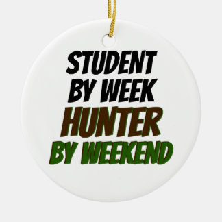 Student by Week Hunter by Weekend Christmas Ornament