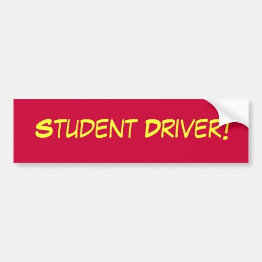 Student Driver Bumper Sicker Bumper Sticker