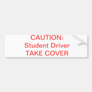Student Drivers! Bumper Sticker