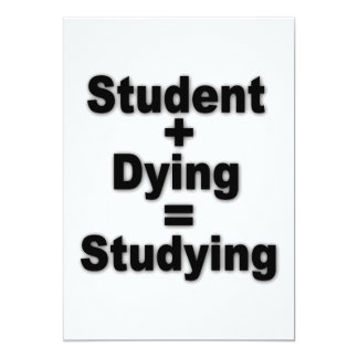 Student Dying Studying 13 Cm X 18 Cm Invitation Card