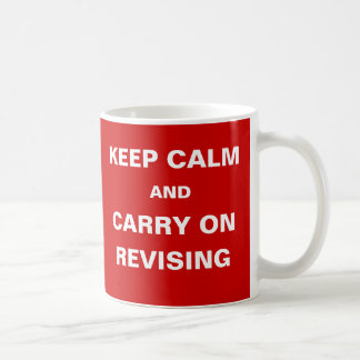 Student Humor Exams Keep Calm Carry on Revising Basic White Mug