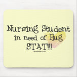 Student Nurse in need of Hug Stat! Mousepads