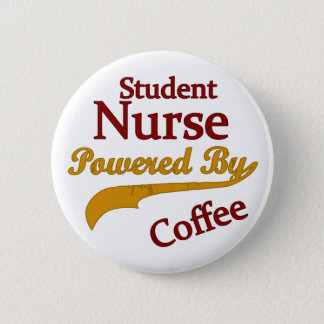 Student Nurse Powered By Coffee 6 Cm Round Badge