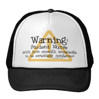 Student Nurse Warning Trucker Hats