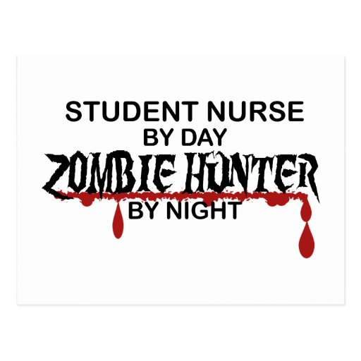 Student Nurse Zombie Hunter Post Cards