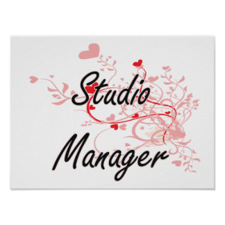Studio Manager Artistic Job Design with Hearts Poster